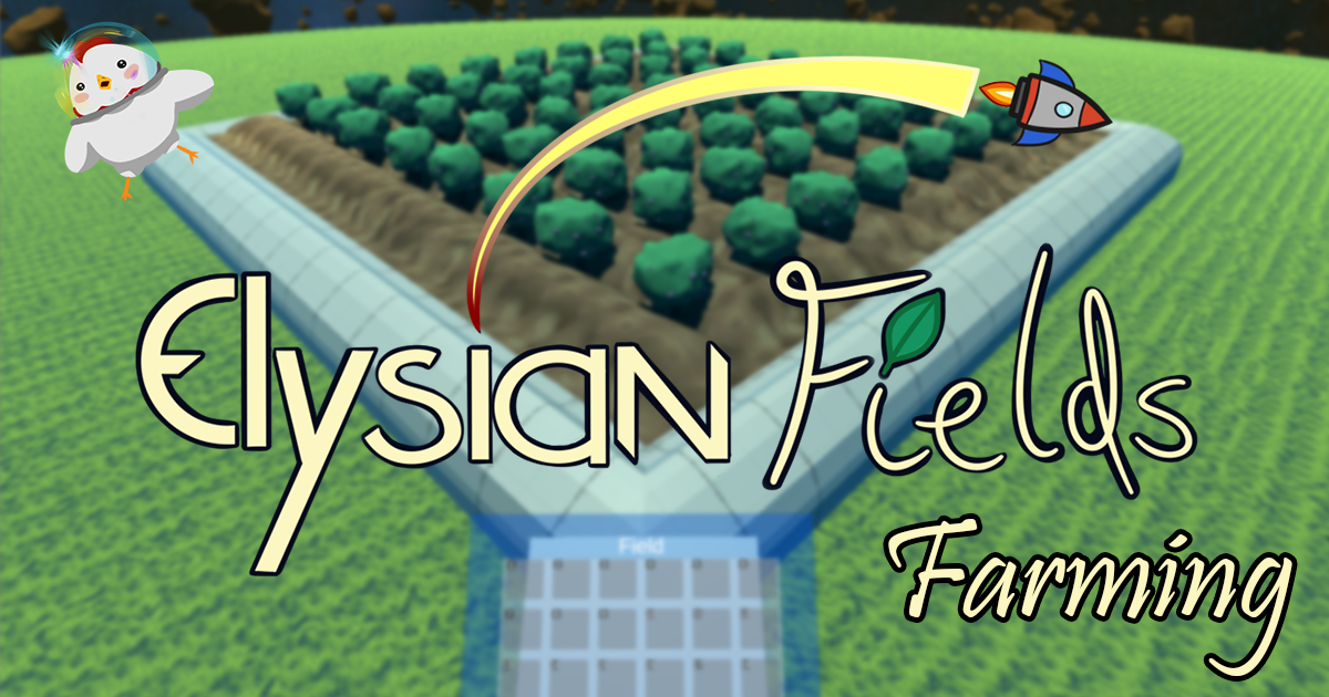 The featured image for the Elysian Fields farming post.